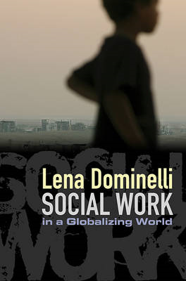 Social Work in a Globalizing World (BOK)
