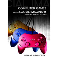 Computer Games and the Social Imaginary (BOK)