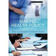 Making Health Policy: A Critical Introduction (BOK)