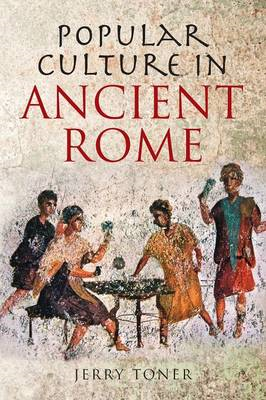 Popular Culture in Ancient Rome (BOK)