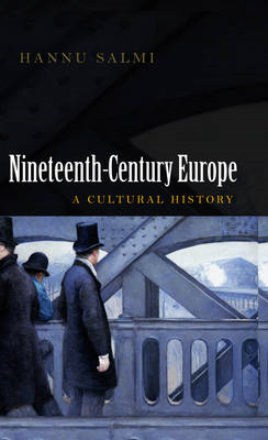 19th Century Europe: A Cultural History (BOK)