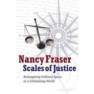 Scales of Justice: Reimagining Political Space in a Globalizing World (BOK)
