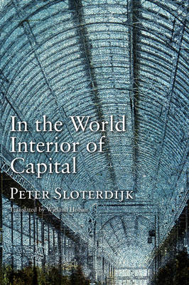In the World Interior of Capital: Towards a Philosophical Theory of Globalization (BOK)