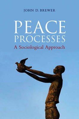 Peace Processes: A Sociological Approach (BOK)