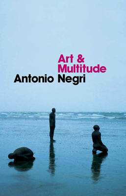 Art and Multitude (BOK)