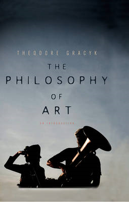 The Philosophy of Art: An Introduction (BOK)