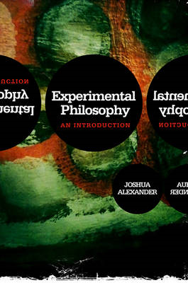 Experimental Philosophy: an Introduction (BOK)