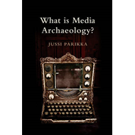 What is Media Archaeology? (BOK)