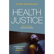 Health Justice: An Argument from the Capabilities Approach (BOK)