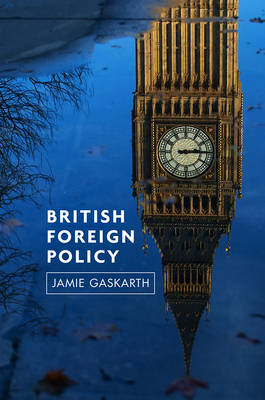 British Foreign Policy: Crises, Conflicts and Future Challenges (BOK)