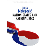 Nation-States and Nationalisms: Organization, Ideology and Solidarity (BOK)