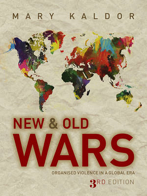 New and Old Wars - Organized Violence in a Global Era 3E (BOK)