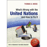 What's Wrong with the United Nations and How to Fix it (BOK)