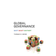 Global Governance: Why? What? Whither? (BOK)