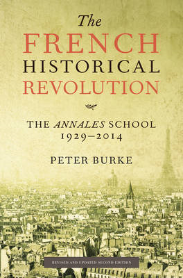 French Historical Revolution - the Annales    School 2E (BOK)
