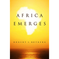 Africa Emerges: Consummate Challenges, Abundant Opportunities (BOK)