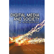 Digital Media and Society: An Introduction (BOK)