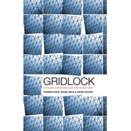 Gridlock: Why Global Cooperation is Failing When We Need it Most (BOK)
