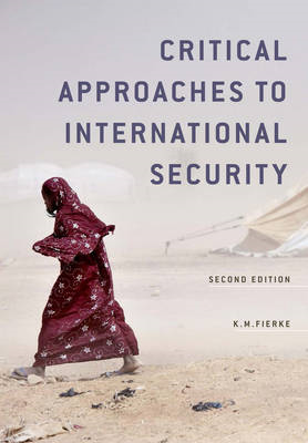 Critical Approaches to International Security (BOK)