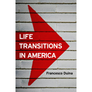 Life Transitions in America (BOK)