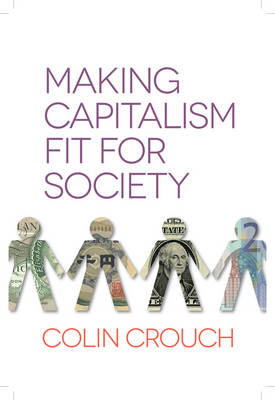 Making Capitalism Fit for Society (BOK)