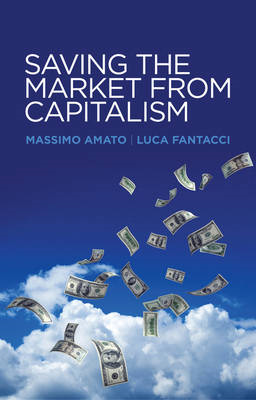 Saving the Market from Capitalism (BOK)
