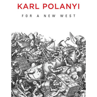 For a New West - Essays, 1919-1958 (BOK)