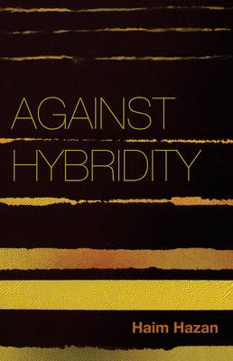 Against Hybridity (BOK)