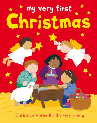 My Very First Christmas: Christmas Stories for the Very Young (BOK)