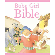 The Baby Girl Bible (BOK)