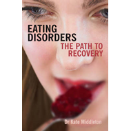 Eating Disorders: The Path to Recovery (BOK)