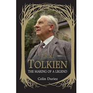 J. R. R. Tolkien: The Making of a Legend (BOK)