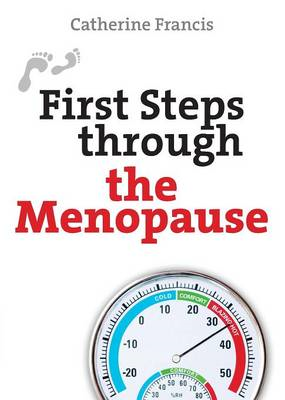 First Steps Through the Menopause (BOK)