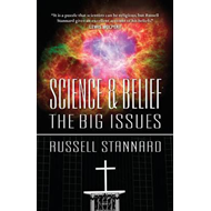 Science and Belief: the Big Issues (BOK)