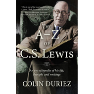 A-Z of C S Lewis: An Encyclopaedia of His Life, Thought and Writings (BOK)
