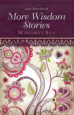 One Hundred More Wisdom Stories (BOK)