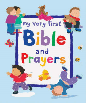 My Very First Bible and Prayers (BOK)