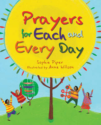 Prayers for Each and Every Day: A Special Gift (BOK)
