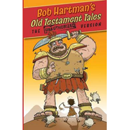 Old Testament Tales: The Unauthorized Versions
