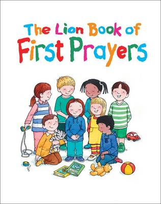The Lion Book of First Prayers (BOK)