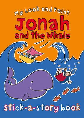 My Look and Point Jonah and the Whale Stick-a-Story Book (BOK)