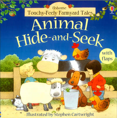 Touchy-Feely Farmyard Tales Animal Hide-and-Seek (BOK)