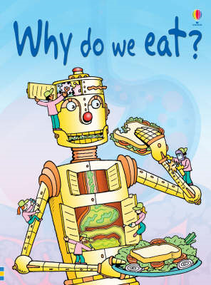 Why Do We Eat? (BOK)