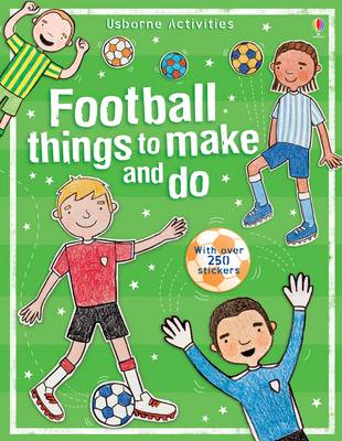 Football Things to Make and Do (BOK)