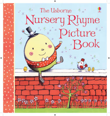 The Usborne Nursery Rhyme Picture Book (BOK)