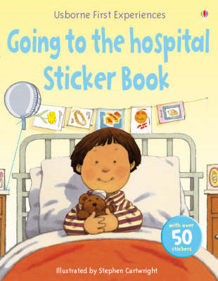 Usborne First Experiences Going to the Hospital Sticker Book (BOK)