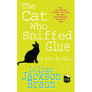 The Cat Who Sniffed Glue (BOK)