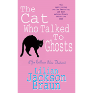 Cat Who Talked to Ghosts (The Cat Who... Mysteries, Book 10) (BOK)