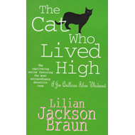 The Cat Who Lived High (BOK)
