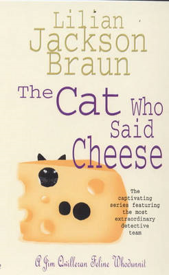 The Cat Who Said Cheese (BOK)